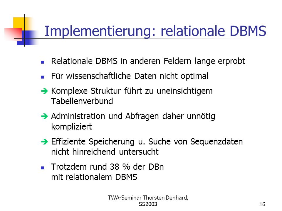 Implementierung: relationale DBMS
