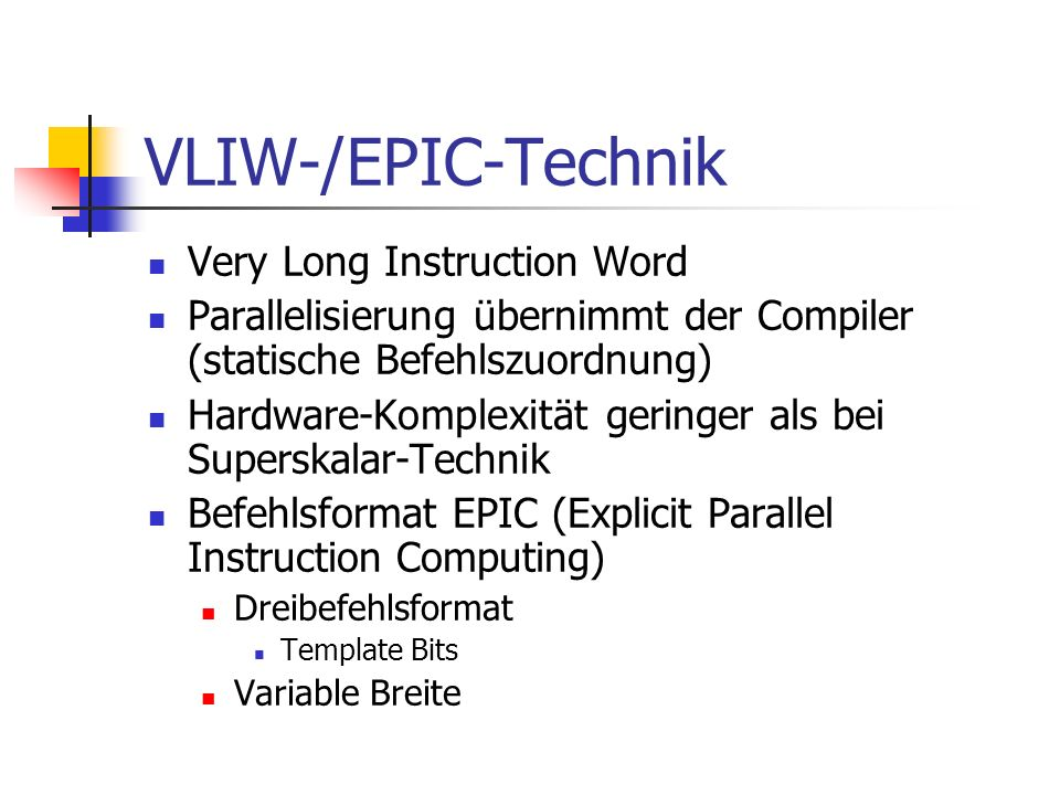VLIW-/EPIC-Technik Very Long Instruction Word