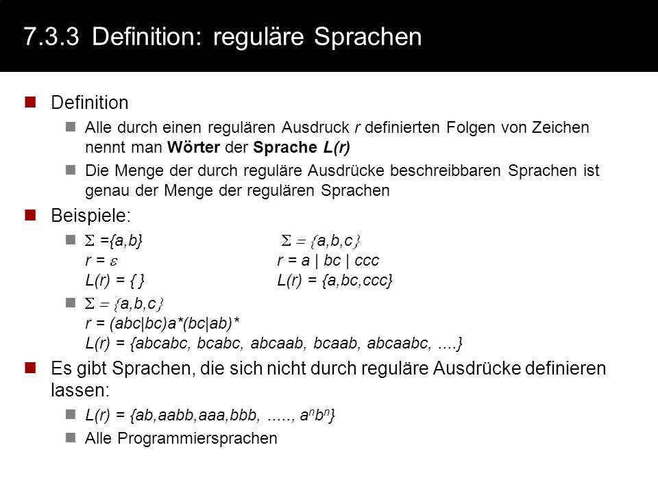 7.3.3 Definition: reguläre Sprachen