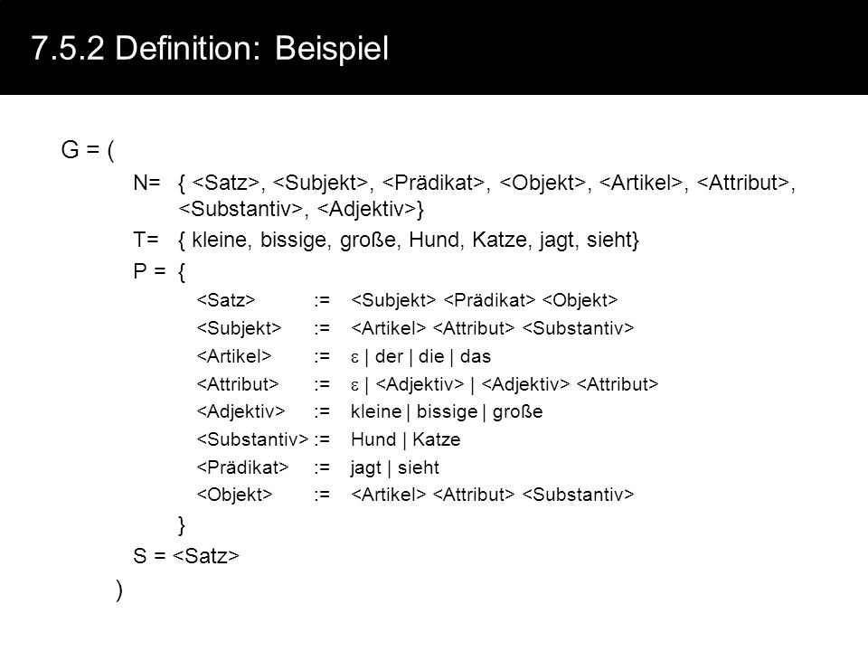 7.5.2 Definition: Beispiel G = ( )