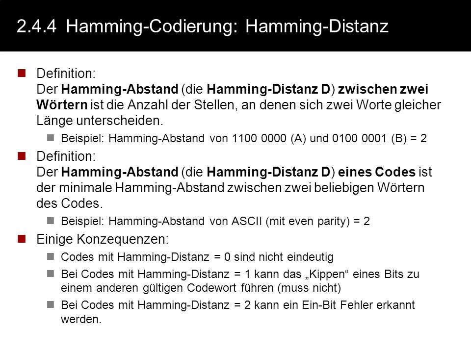 2.4.4 Hamming-Codierung: Hamming-Distanz