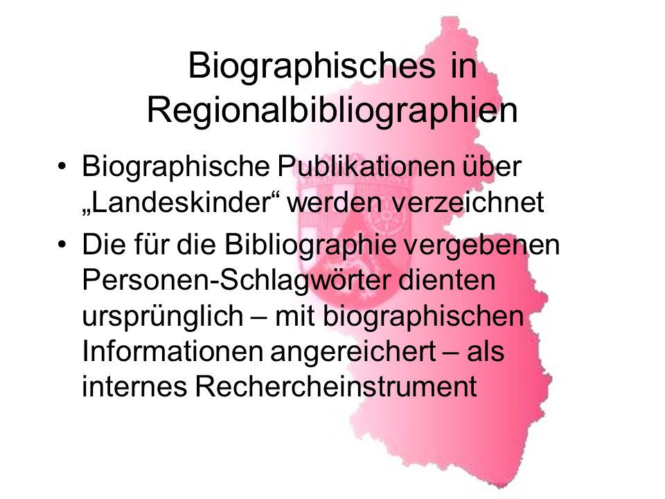 Biographisches in Regionalbibliographien