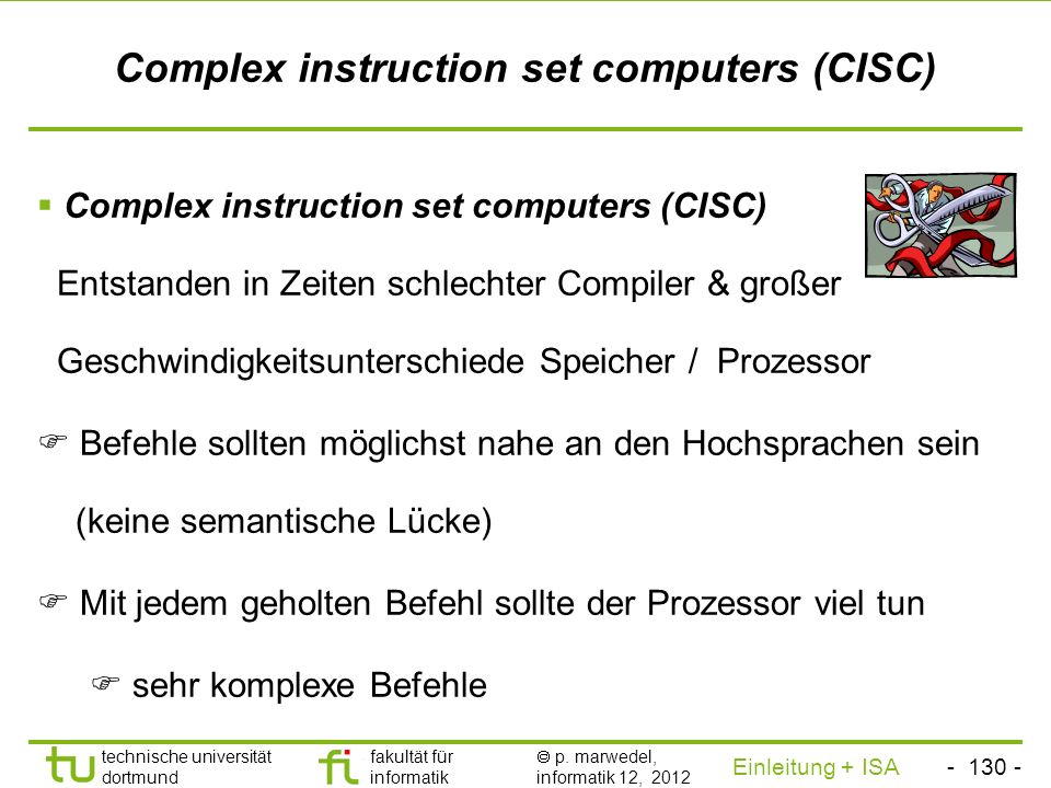 Complex instruction set computers (CISC)