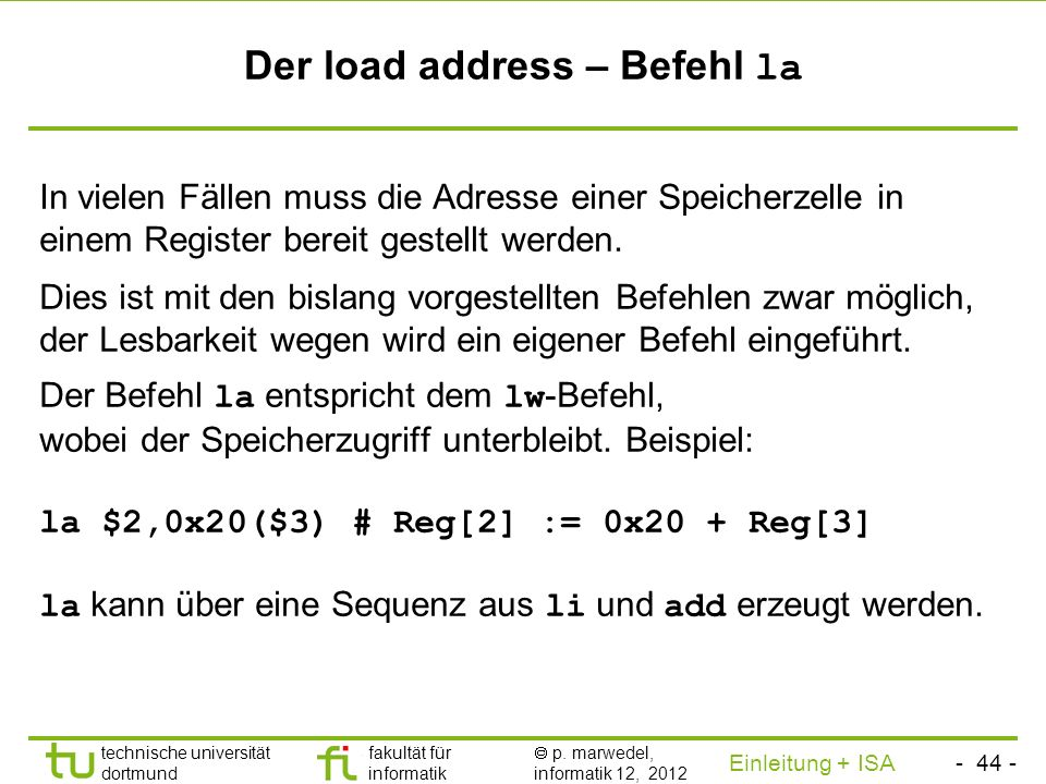 Der load address – Befehl la