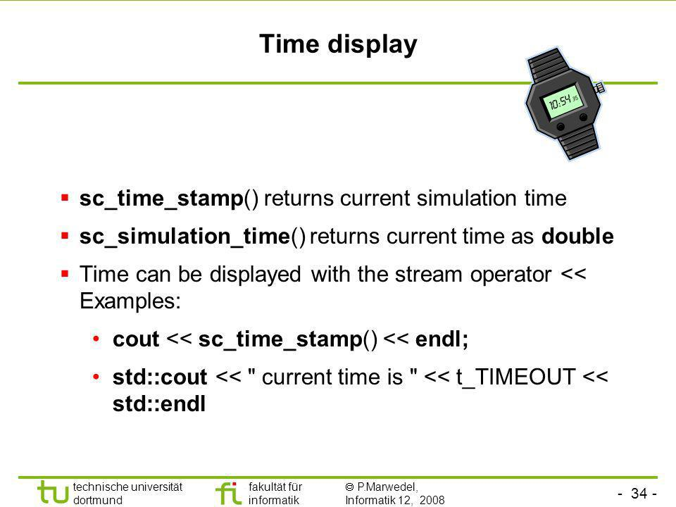 Time display sc_time_stamp() returns current simulation time