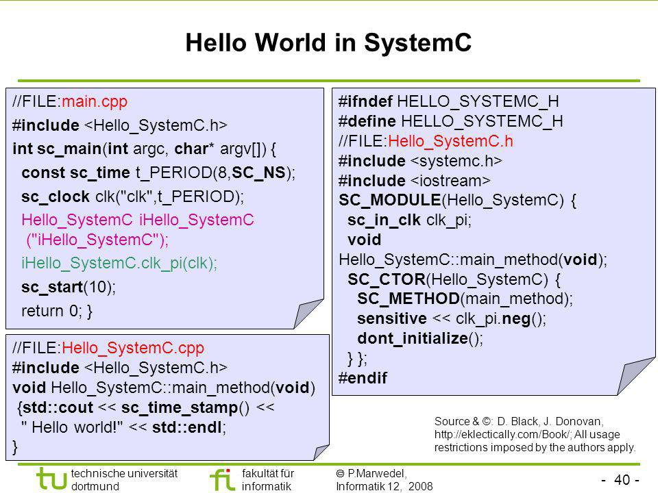 Hello World in SystemC //FILE:main.cpp