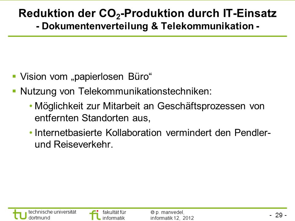 Reduktion der CO2-Produktion durch IT-Einsatz - Dokumentenverteilung & Telekommunikation -