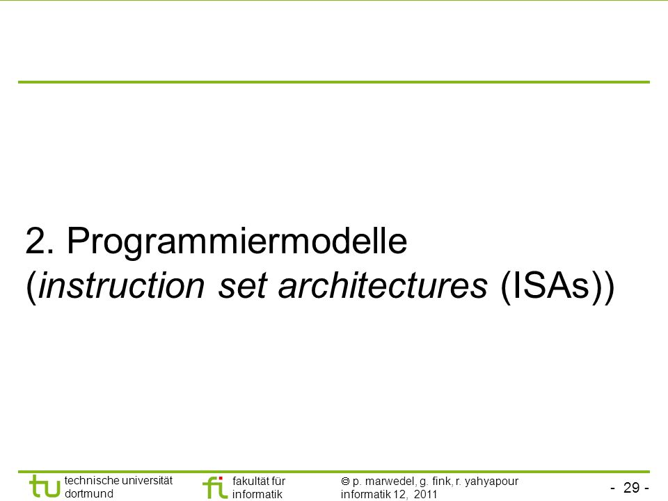 2. Programmiermodelle (instruction set architectures (ISAs))