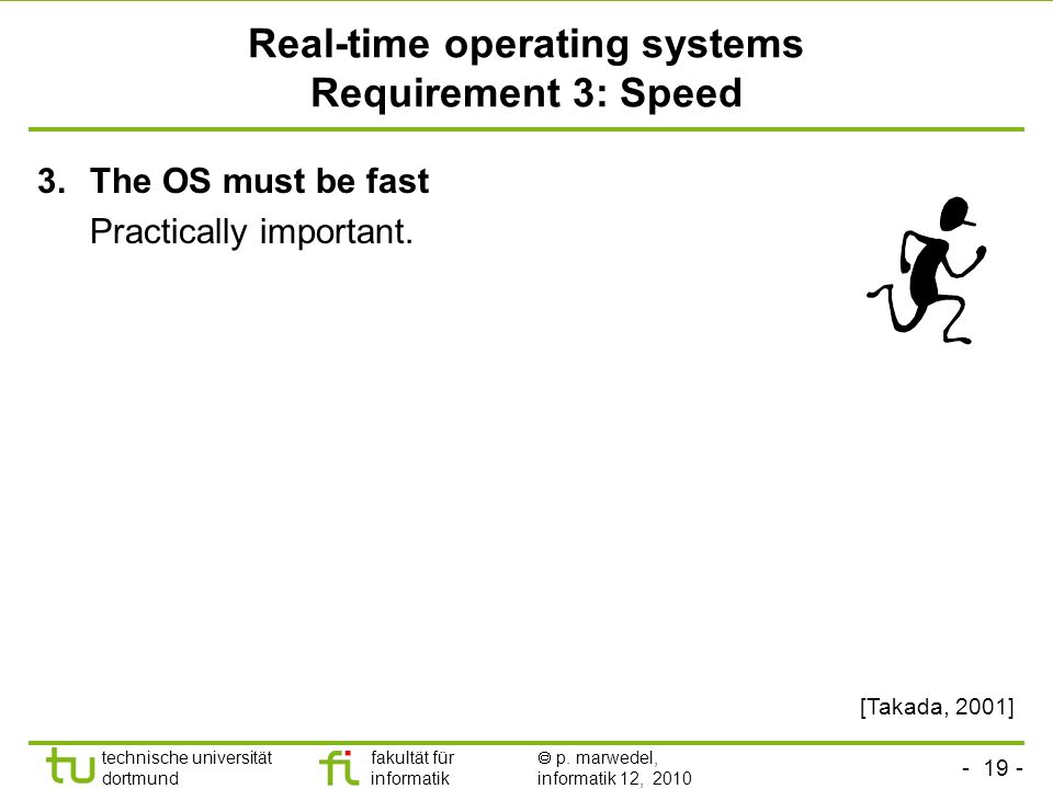 Real-time operating systems Requirement 3: Speed