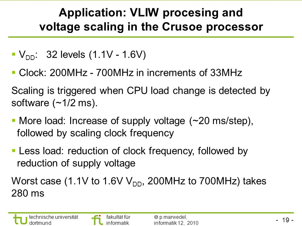 Application: VLIW procesing and voltage scaling in the Crusoe processor