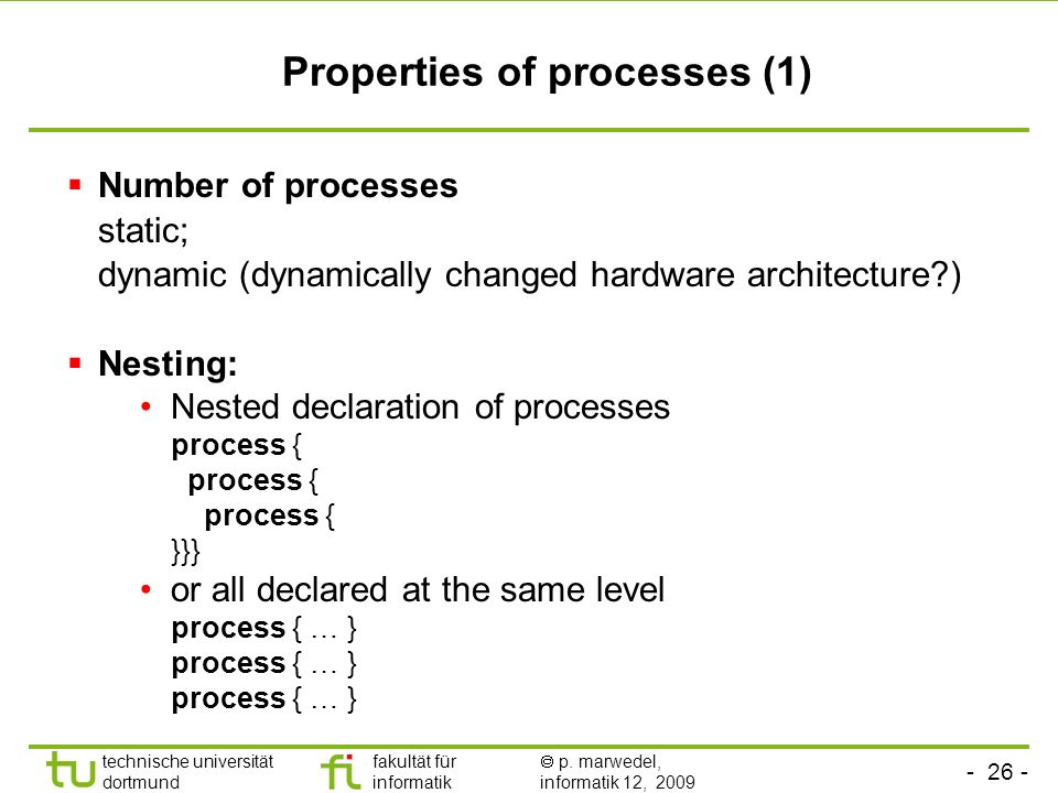 Properties of processes (1)