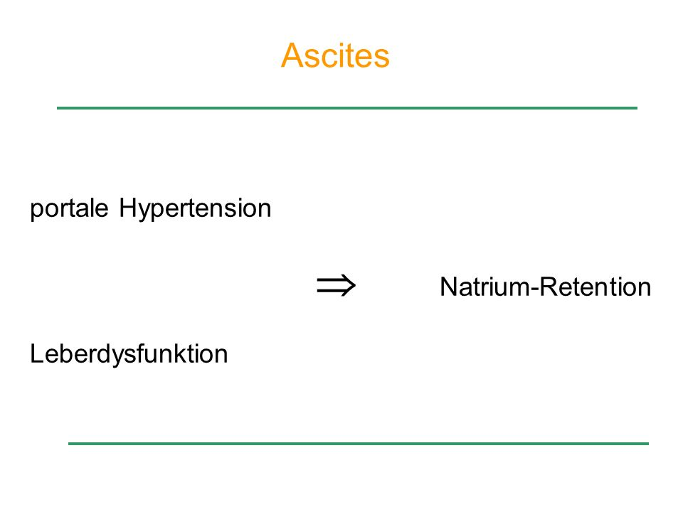 Ascites portale Hypertension  Natrium-Retention Leberdysfunktion