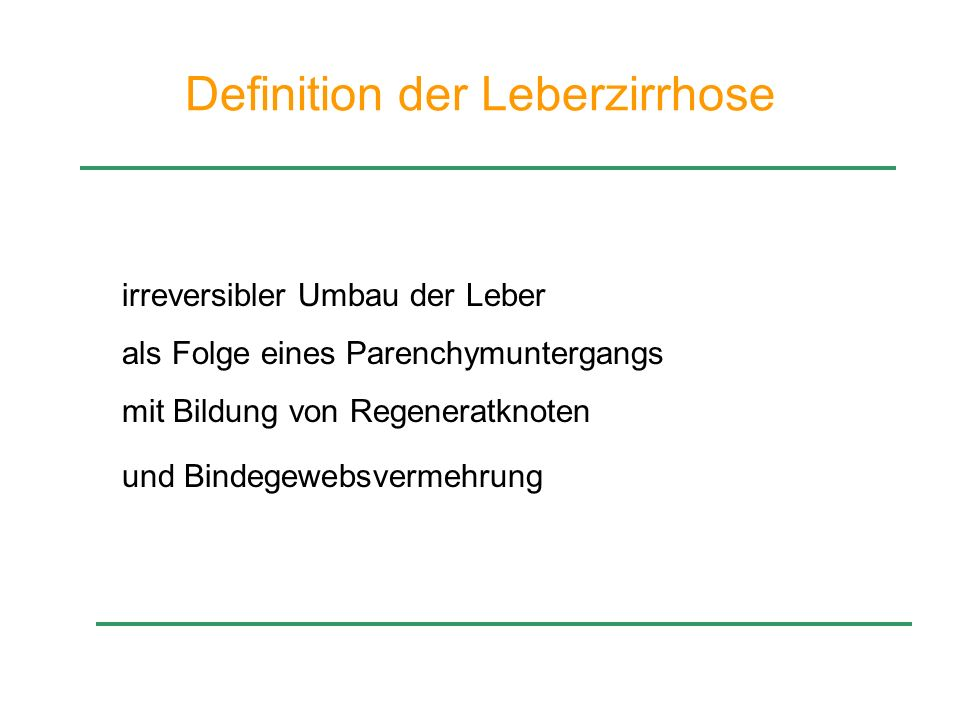 Definition der Leberzirrhose