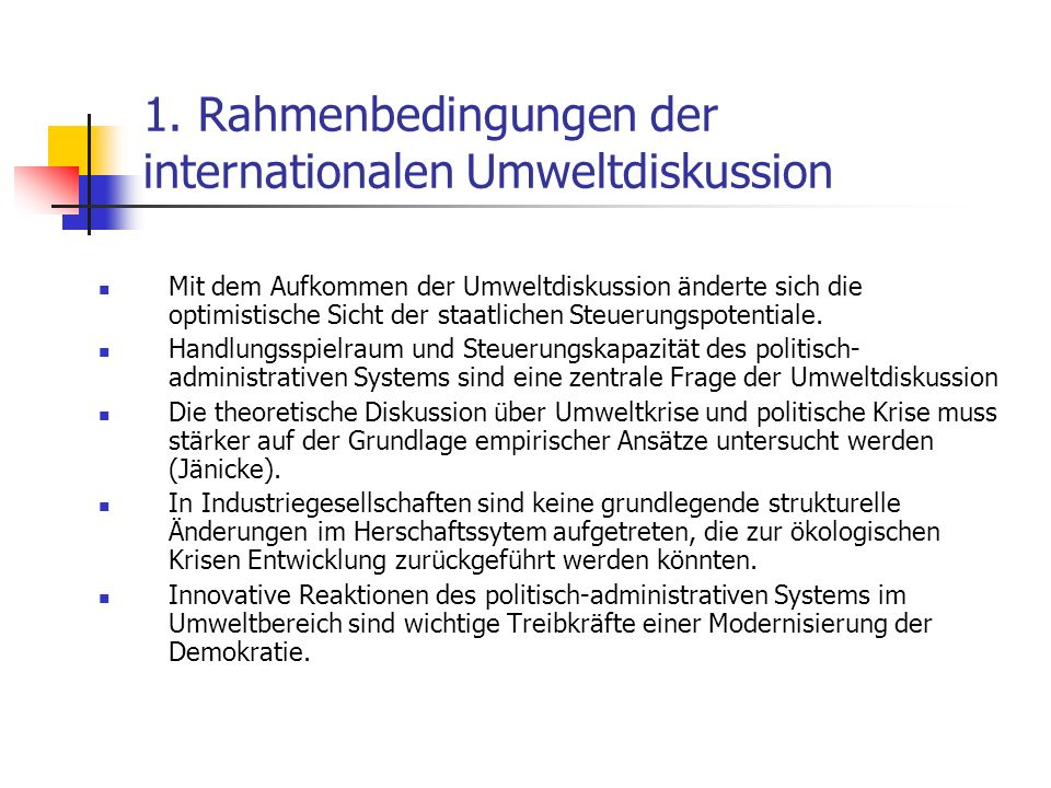 1. Rahmenbedingungen der internationalen Umweltdiskussion