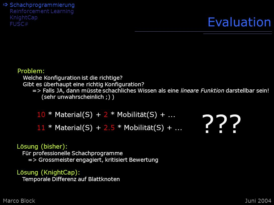 Evaluation 10 * Material(S) + 2 * Mobilität(S) + ...