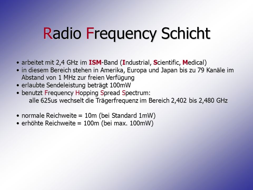 Radio Frequency Schicht