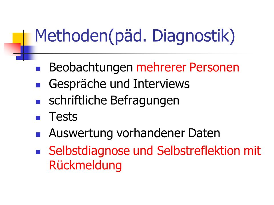 Methoden(päd. Diagnostik)
