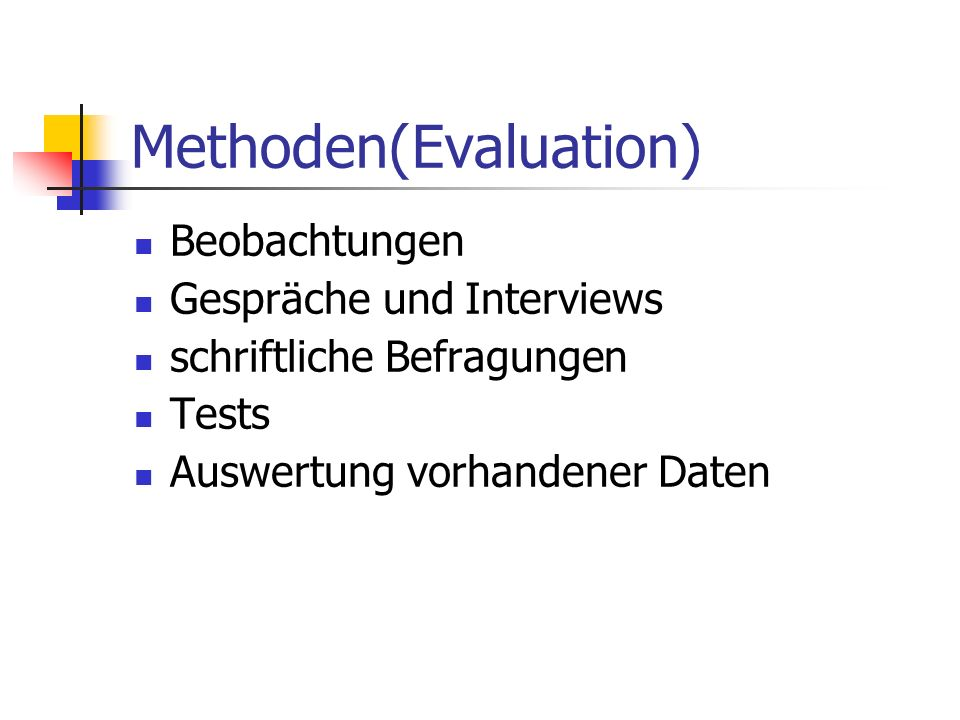 Methoden(Evaluation)
