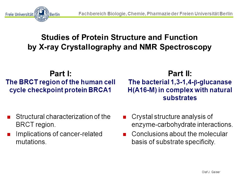 Studies of Protein Structure and Function