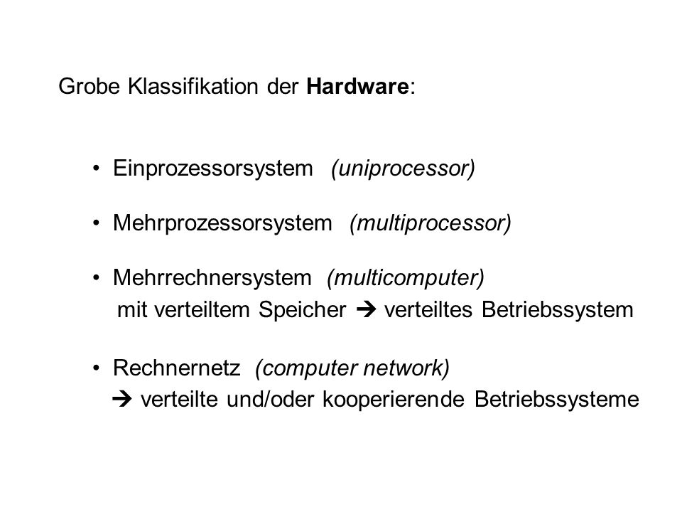 Grobe Klassifikation der Hardware: