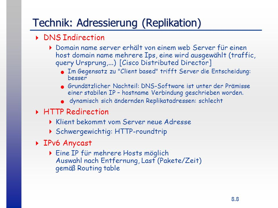 Technik: Adressierung (Replikation)
