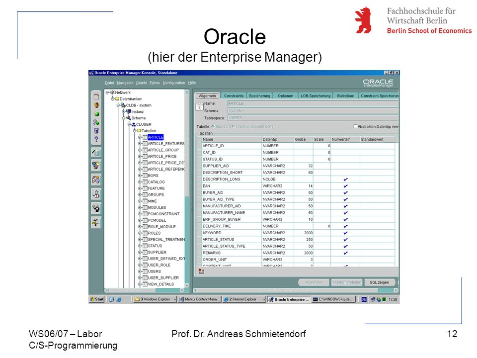 Oracle (hier der Enterprise Manager)