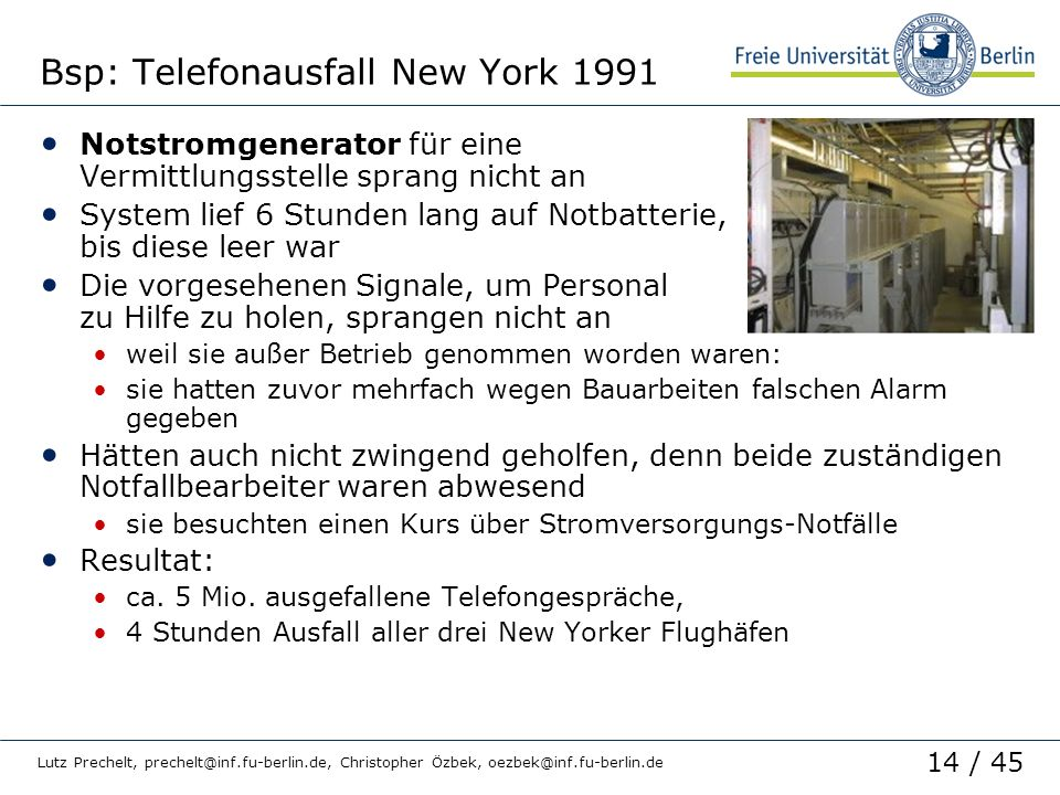 Bsp: Telefonausfall New York 1991
