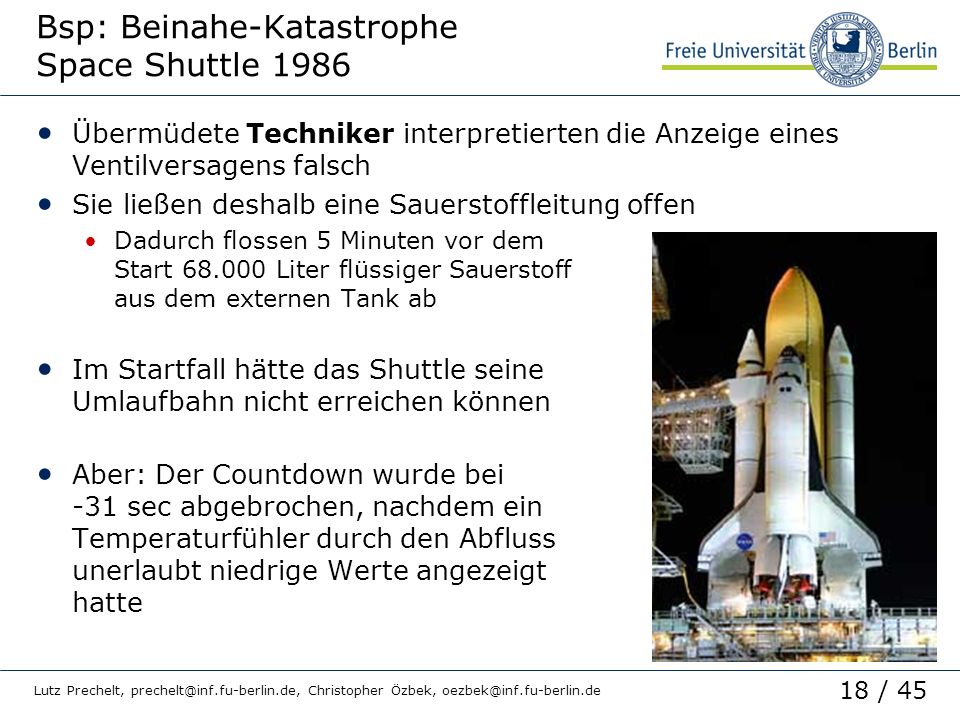 Bsp: Beinahe-Katastrophe Space Shuttle 1986