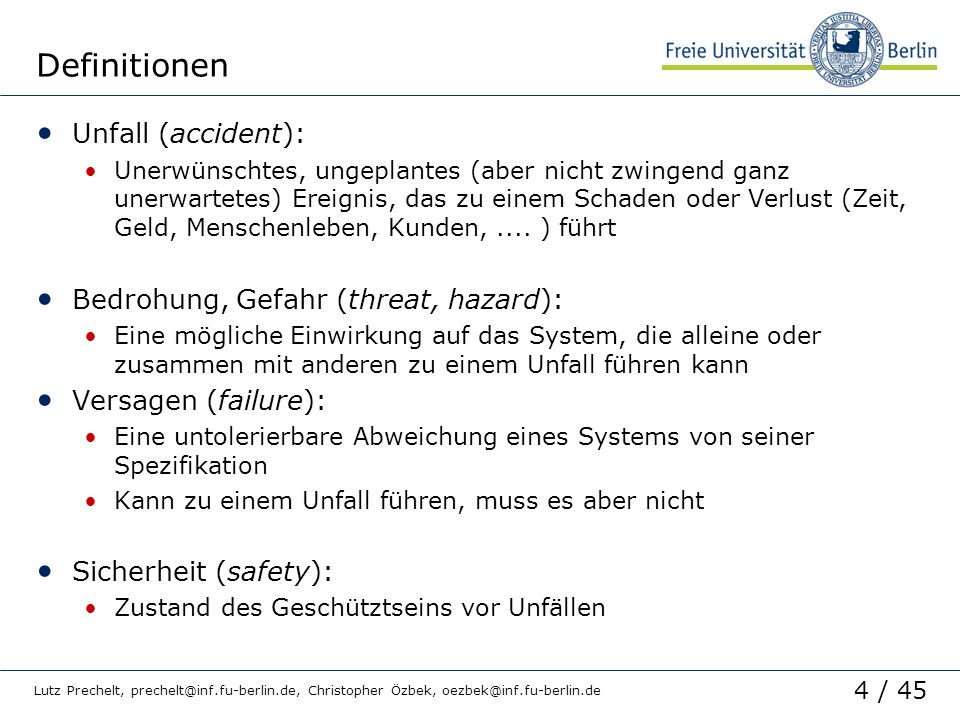 Definitionen Unfall (accident): Bedrohung, Gefahr (threat, hazard):