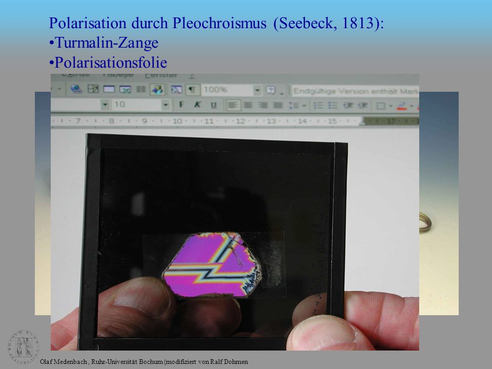 Polarisation durch Pleochroismus (Seebeck, 1813):