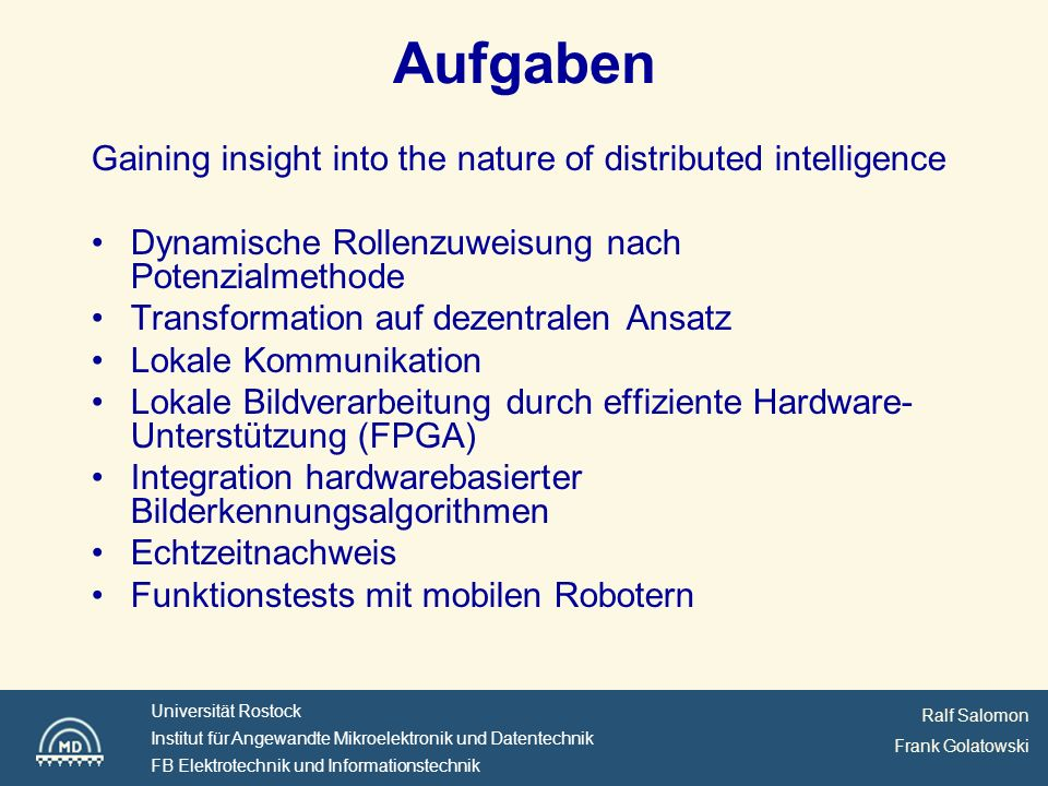 Aufgaben Gaining insight into the nature of distributed intelligence
