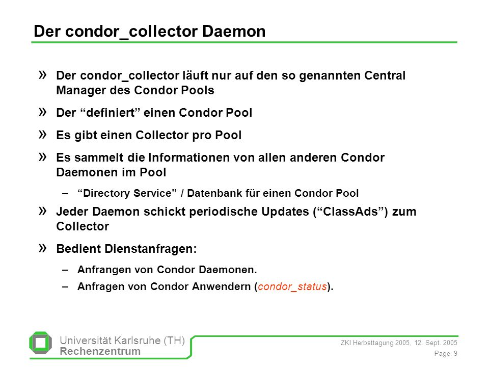 Der condor_collector Daemon