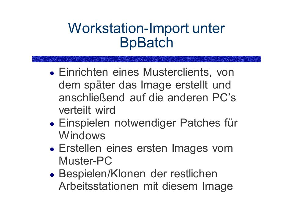 Workstation-Import unter BpBatch