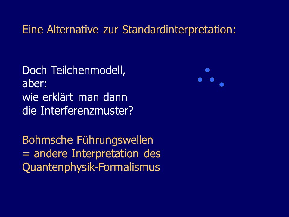 Eine Alternative zur Standardinterpretation: