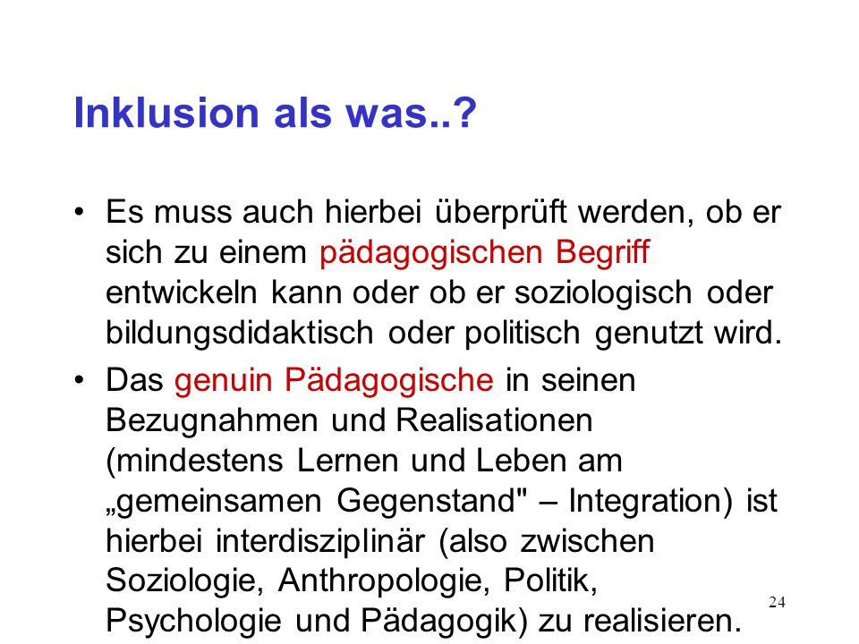Inklusion als was..