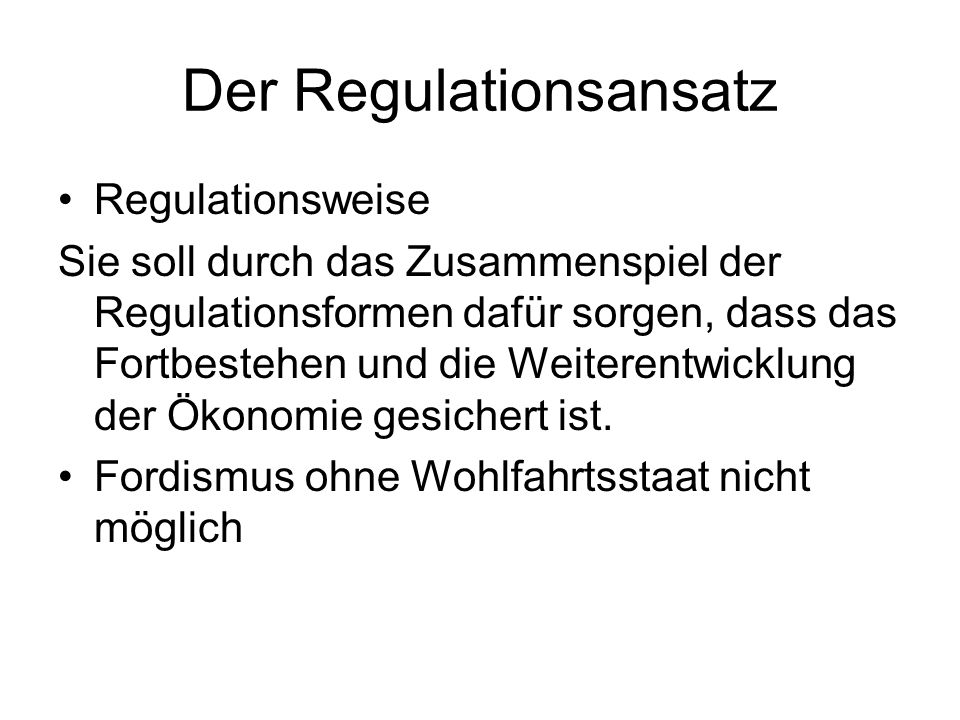 Der Regulationsansatz