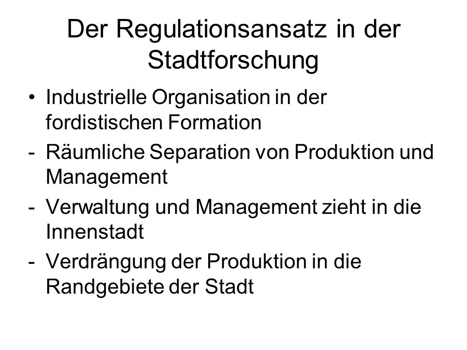 Der Regulationsansatz in der Stadtforschung