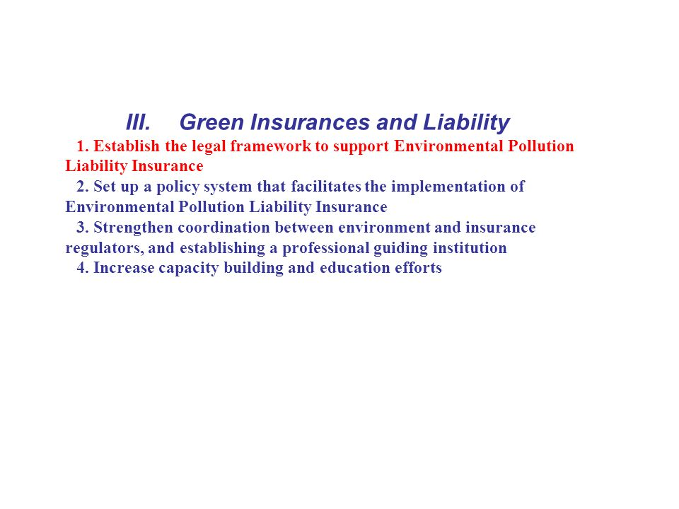 III. Green Insurances and Liability