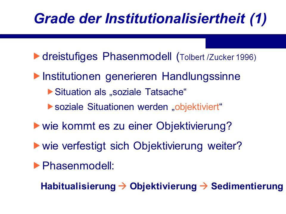 Grade der Institutionalisiertheit (1)