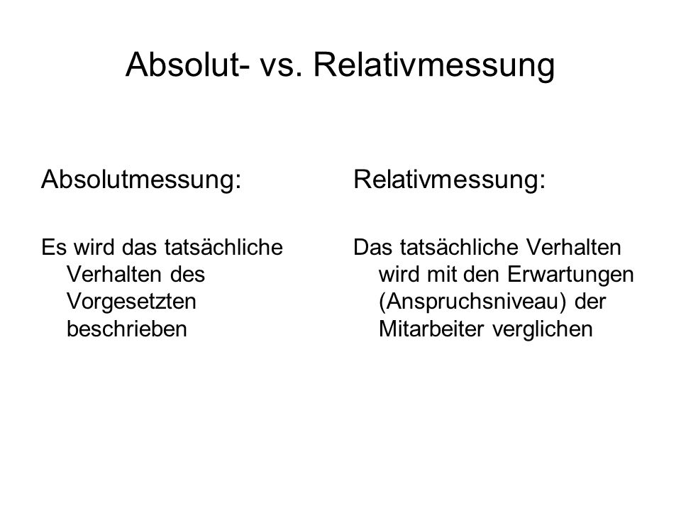 Absolut- vs. Relativmessung
