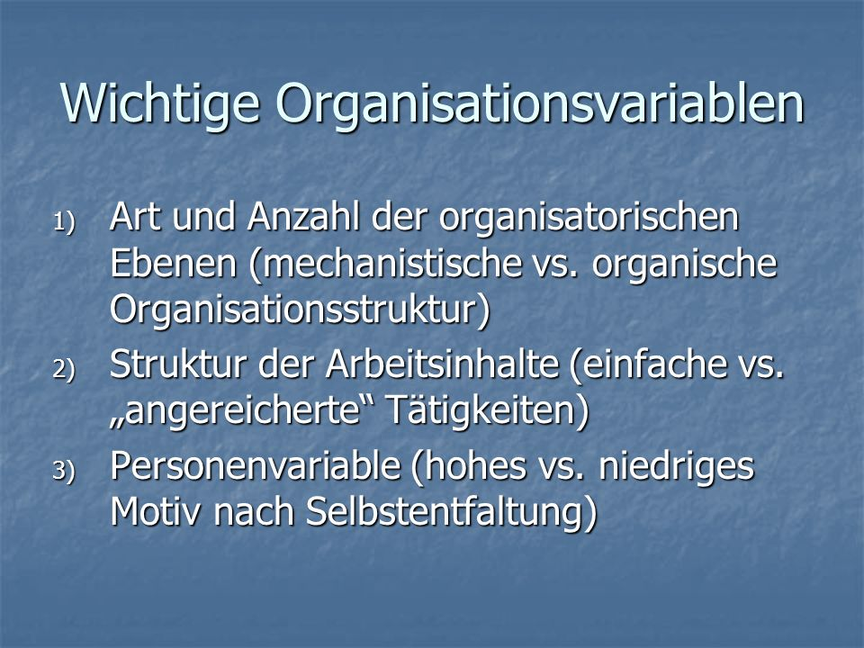 Wichtige Organisationsvariablen