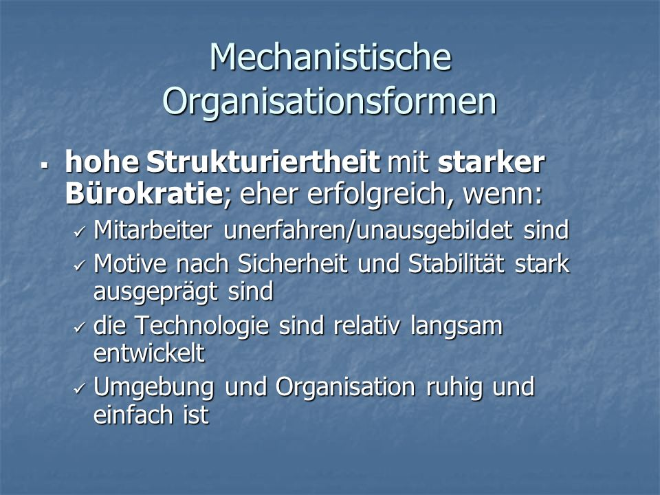 Mechanistische Organisationsformen