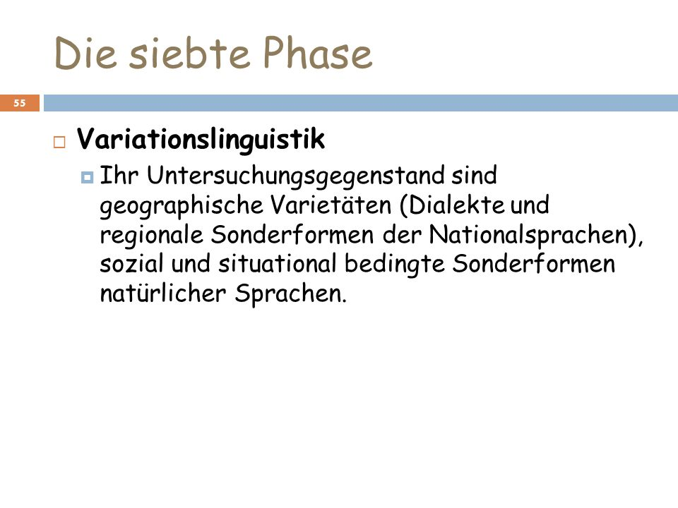 Die siebte Phase Variationslinguistik