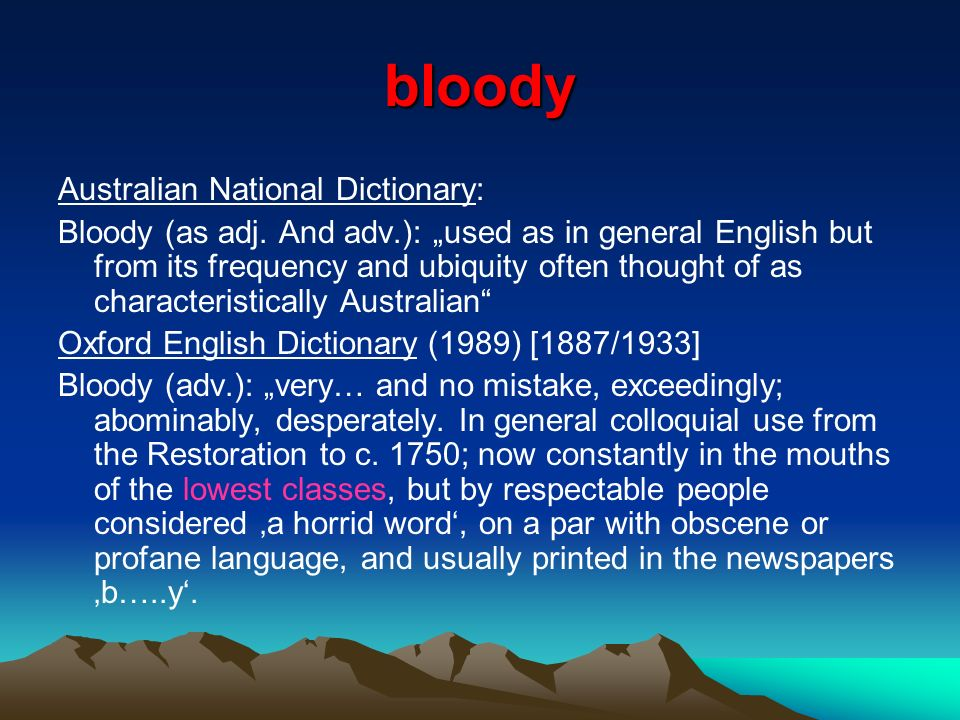bloody Australian National Dictionary: