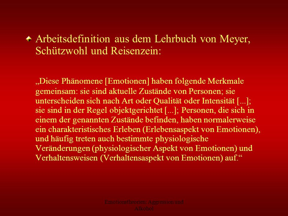 Emotionstheorien: Aggression und Alkohol