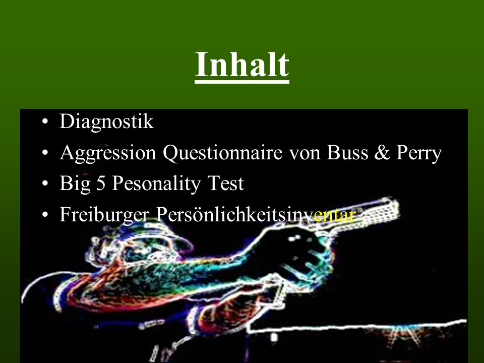 Inhalt Diagnostik Aggression Questionnaire von Buss & Perry