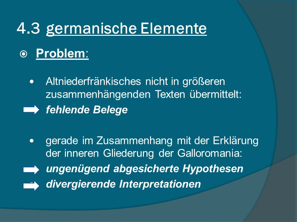 4.3 germanische Elemente Problem: