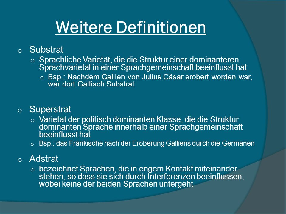 Weitere Definitionen Substrat Superstrat Adstrat