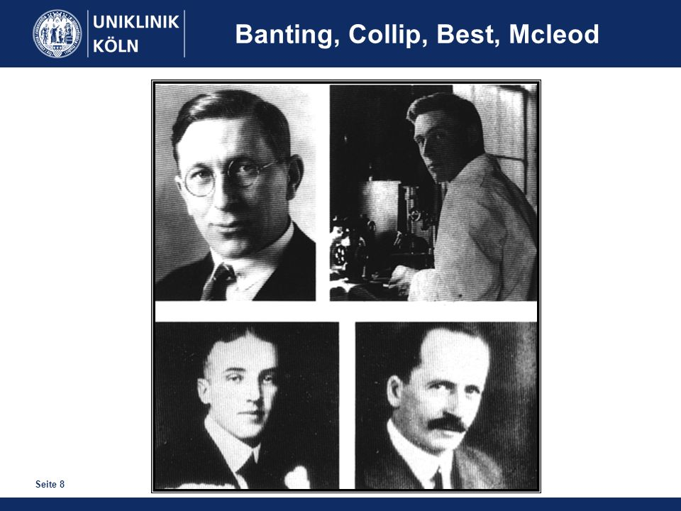 Banting, Collip, Best, Mcleod