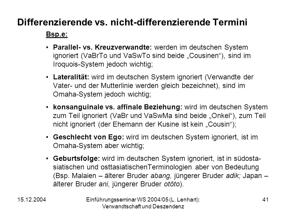 Differenzierende vs. nicht-differenzierende Termini